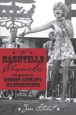 Nashville Chronicles: The Making of Robert Altman's Masterpiece