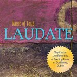 Laudate: Music of Taize