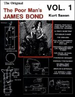 The Original Poor Man's James Bond: Volume 1