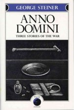 Anno Domini: Three Stories