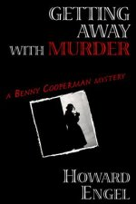 Getting Away with Murder: A New Benny Cooperman Mystery