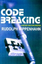 Code Breaking: A History and Exploration