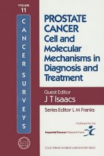 Prostate Cancer: Cell and Molecular Mechanisms in Diagnosis and Treatment