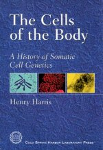 The Cells of the Body: A History of Somatic Cell Genetics