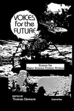 Voices for the Future: Essays on Major Science Fiction Writers