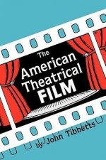 American Theatrical Film: Stages of Development