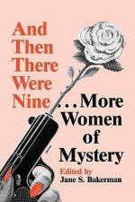And Then There Were Nine. . .: More Women of Mystery