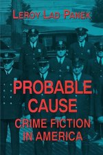 Probable Cause: Crime Fiction in America
