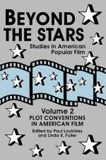 Beyond the Stars 2: Plot Conventions in American Popular Film