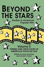 Beyond the Stars 5: Themes and Ideologies in American Popular Film
