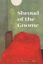 Shroud of the Gnome: Poems