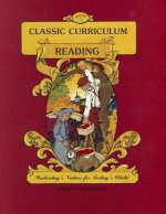 Classic Curriculum: Reading, Book 1