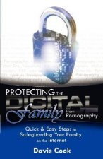 Protecting the Digital Family from Pornography