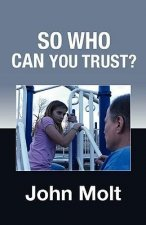 So Who Can You Trust?