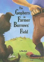 The Gophers in Farmer Burrows' Field