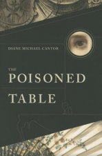 The Poisoned Table