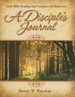 A Disciple's Journal: Daily Bible Reading and Guidance for Reflection: Year C