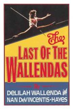 The Last of the Wallendas