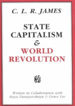 State Capitalism & World Revolution