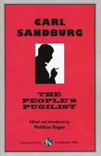 Carl Sandburg: The People's Pugilist