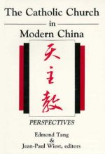 The Catholic Church in Modern China: Perspectives