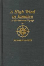 A High Wind in Jamaica, Or, the Innocent Voyage