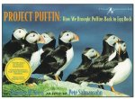 Project Puffin: How We Brought Puffins Back to Egg Rock