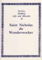 Service, Akathist, Life and Miracles of Saint Nicholas the Wonderworker