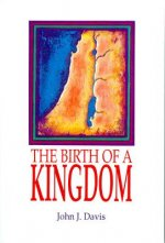 The Birth of a Kingdom: Studies in I-II Samuel and I Kings 1-11