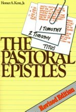 The Pastoral Epistles: Studies in 1 and 2 Timothy and Titus