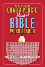 Super Grab a Pencil Pocket Bible Word Search