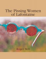 The Pissing Women of Lafontaine