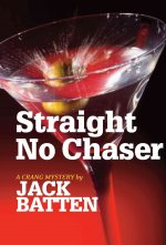Straight No Chaser: A Crang Mystery