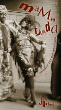 Mama Dada: Songs of the Baroness's Dog