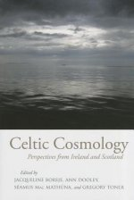 Celtic Cosmology: Perspectives from Ireland and Scotland
