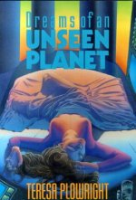 Dreams of an Unseen Planet