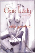 Our Lady: An Erotic Novel