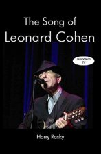 The Song of Leonard Cohen: Portrait of a Poet, a Friendship and a Film