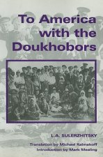 To America with the Doukhobors