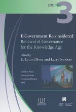 E-Government Reconsidered: Renewal of Governance in the Knowledge Age