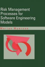 Risk Manaagement Processes for Software Engineering Models