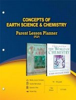 Concepts of Earth Science & Chemistry Parent Lesson Planner
