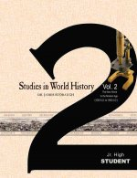 Studies in World History Vol 2 Jr High Student: The New World to the Modern Age (1500 A.D. to 1900 A.D)