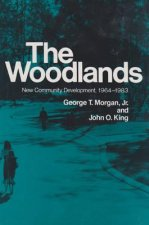 The Woodlands: New Community Development, 1964-1983