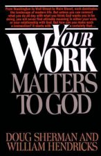 Your Work Matters to Christ