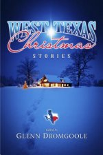 West Texas Christmas Stories