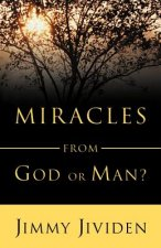 Miracles: From God or Man