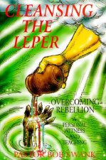 Cleansing the Leper