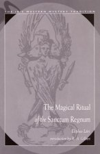 The Magical Ritual of the Sanctum Regnum