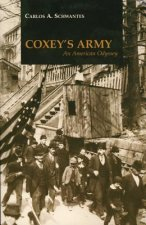 Coxey's Army: An American Odyssey